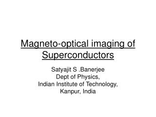 Magneto-optical imaging of Superconductors