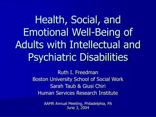 Health, Social, and Emotional Well-Being of Adults with Intellectual and Psychiatric Disabilities