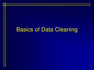 Basics of Data Cleaning