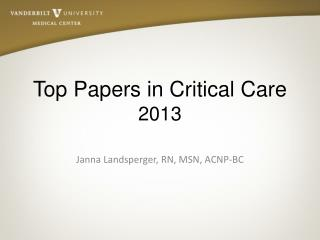Top Papers in Critical Care 2013