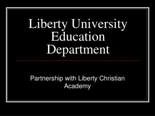 Liberty University Education Department