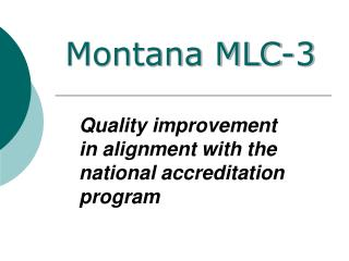 Quality improvement  in alignment with the  national accreditation program