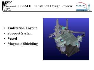 PEEM III Endstation Design Review