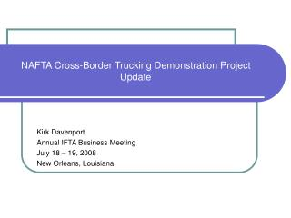NAFTA Cross-Border Trucking Demonstration Project Update