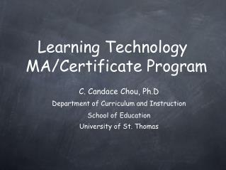 Learning Technology MA/Certificate Program