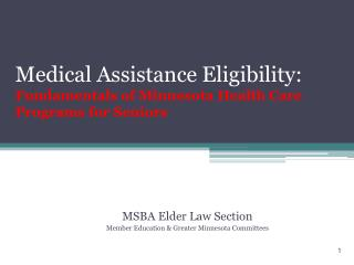 Medical Assistance Eligibility: Fundamentals of Minnesota Health Care Programs for Seniors