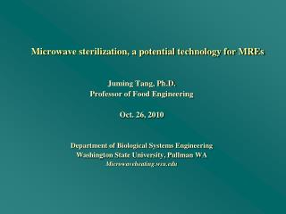 Microwave sterilization, a potential technology for MREs