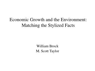 Economic Growth and the Environment: Matching the Stylized Facts