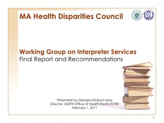 MA Health Disparities Council Working Group on Interpreter Services
