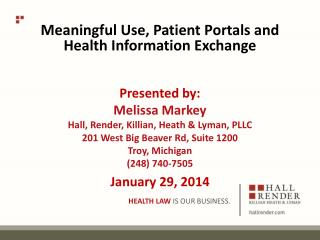 Meaningful Use, Patient Portals and Health Information Exchange