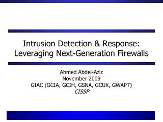 Intrusion Detection & Response: Leveraging Next-Generation Firewalls