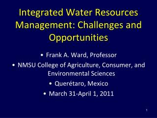 Integrated Water Resources Management: Challenges and Opportunities