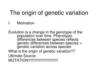 The origin of genetic variation