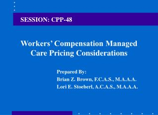 Workers' Compensation Managed Care Pricing Considerations