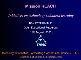 Technology Information, Forecasting  Assessment Council TIFAC  Department of Science  Technology, India