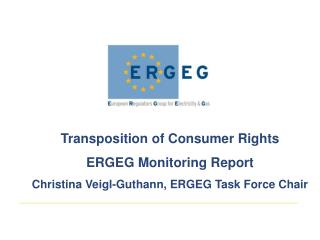 Transposition of Consumer Rights ERGEG Monitoring Report