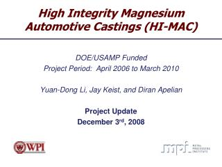 High Integrity Magnesium Automotive Castings (HI-MAC)