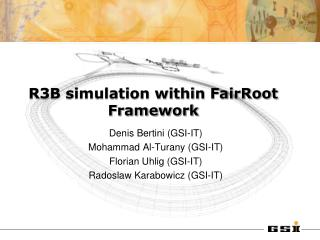 R3B simulation within FairRoot Framework