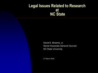 Legal Issues Related to Research at  NC State