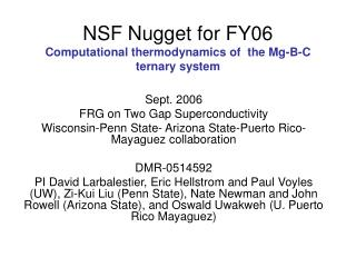 NSF Nugget for FY06 Computational thermodynamics of  the Mg-B-C ternary system