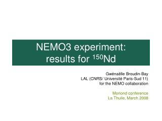 NEMO3 experiment:  results for  150 Nd