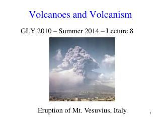Volcanoes and Volcanism