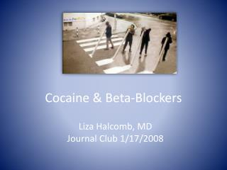 Cocaine & Beta-Blockers