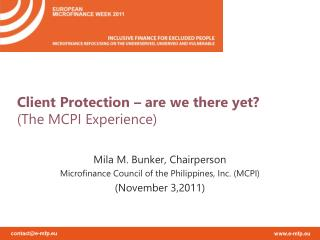 Client Protection – are we there yet? (The MCPI Experience)