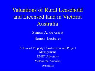 Valuations of Rural Leasehold and Licensed land in Victoria Australia