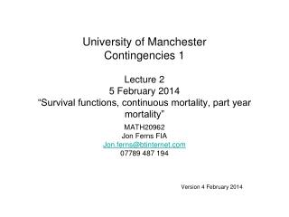 MATH20962 Jon Ferns FIA Jon.ferns@btinternet 07789 487 194 Version 4 February 2014