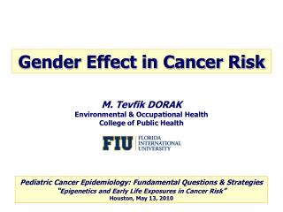 M. Tevfik DORAK Environmental & Occupational Health College of Public Health