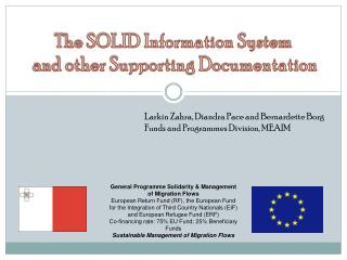 The SOLID Information System  and other Supporting Documentation