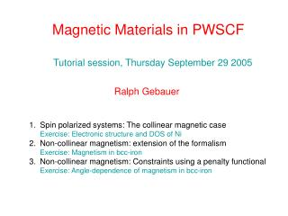 Magnetic Materials in PWSCF