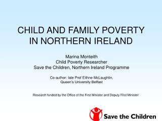 CHILD AND FAMILY POVERTY IN NORTHERN IRELAND