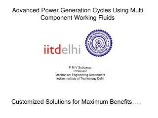 Advanced Power Generation Cycles Using Multi Component Working Fluids