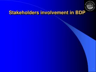 Stakeholders involvement in BDP