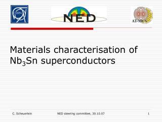 Materials characterisation of Nb 3 Sn superconductors