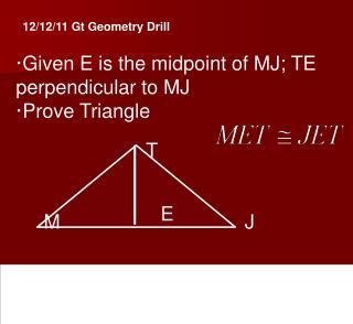 12/12/11 Gt Geometry Drill