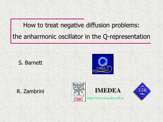 How to treat negative diffusion problems: the anharmonic oscillator in the Q-representation