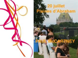 20 juillet Plaines d Abraham