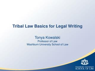 Tribal Law Basics for Legal Writing