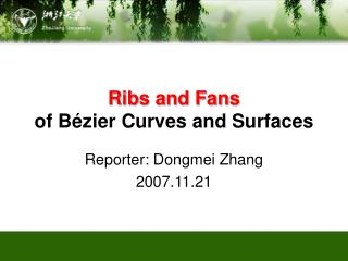 Ribs and Fans of B�zier Curves and Surfaces