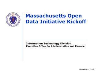 Massachusetts Open Data Initiative Kickoff