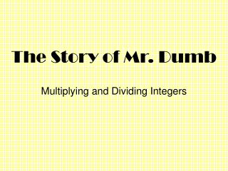The Story of Mr. Dumb