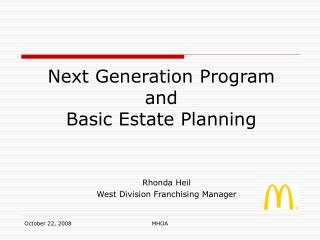 Next Generation Program and  Basic Estate Planning