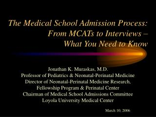 The Medical School Admission Process: From MCATs to Interviews   What You Need to Know