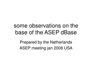 some observations on the base of the ASEP dBase