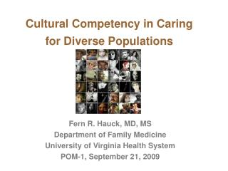 Cultural Competency in Caring  for Diverse Populations