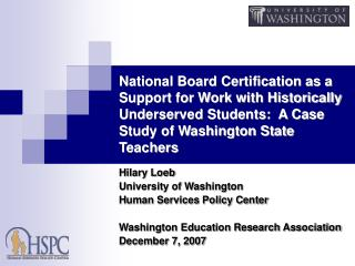 Hilary Loeb University of Washington Human Services Policy Center