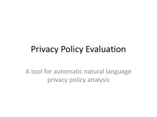 Privacy Policy Evaluation